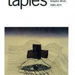 Antoni Tàpies – Obra Gráfica 1995-2011